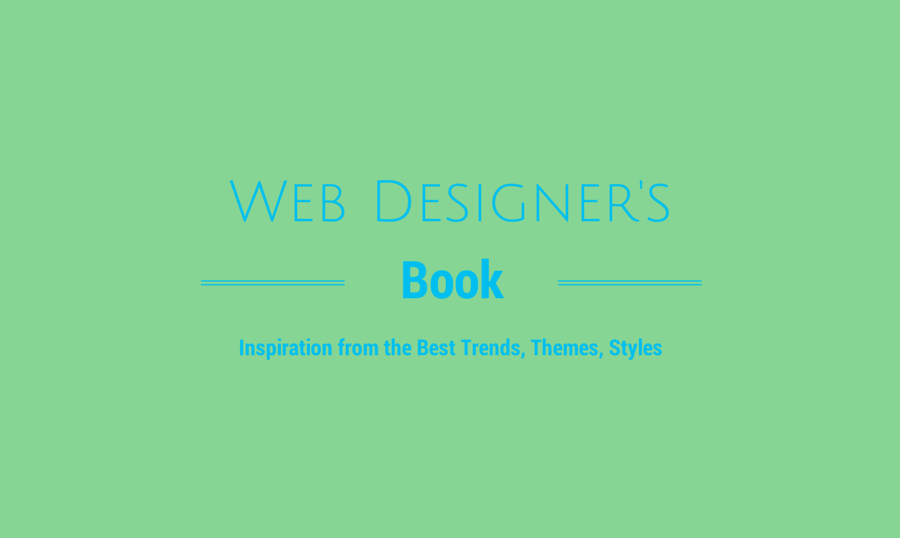 Web Designer S Idea Book For Your Inspiration Monsterpost