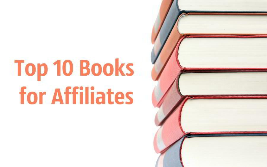Top 10 books for affiliates monsterpost by tina jamesonaccesstime 2 years ago chatbubbleoutline1 malvernweather Images