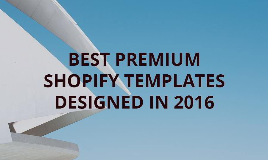 The Best Premium Shopify Themes MonsterPost - Premium shopify templates