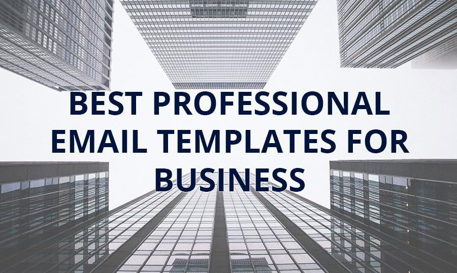 top 30 professional email templates for business 2018