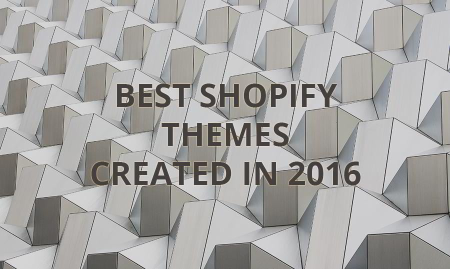 The Best Shopify Themes 2016 - MonsterPost