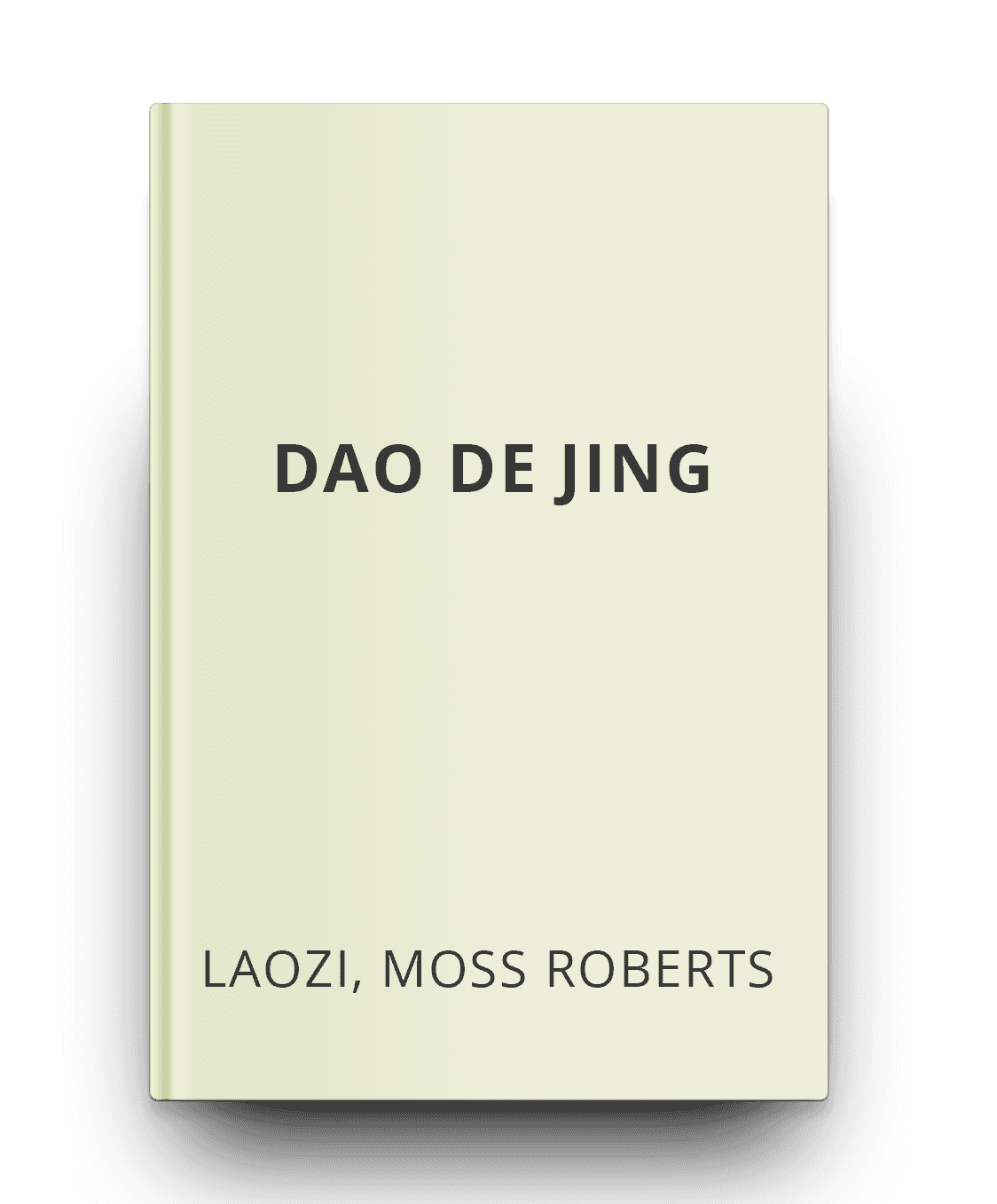 dao de jing the book of the way by laozi moss roberts jack dorsey choice