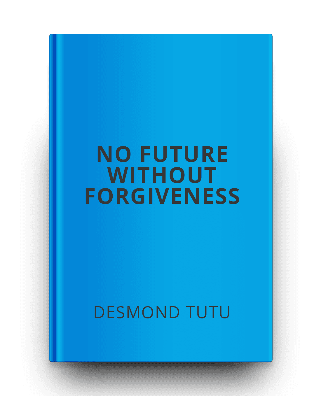 a review of desmond tutus no future without forgiveness No future without forgiveness: be the first to review this desmond tutu's book no future without forgiveness is a great exploration into the concept of.