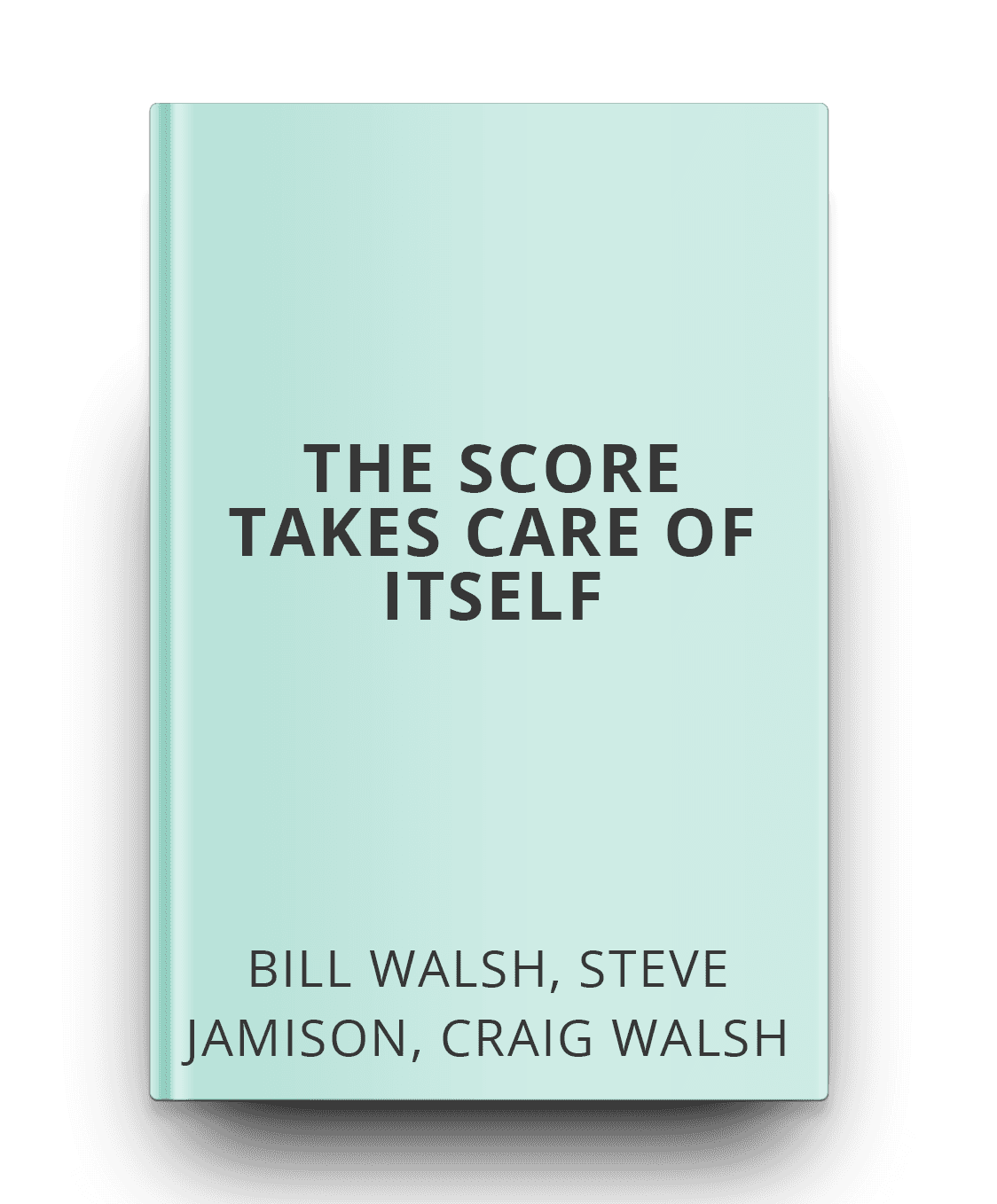 the-score-takes-care-of-itself