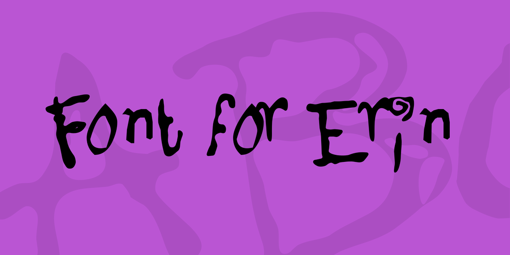 Font for Erin by Dale Harris