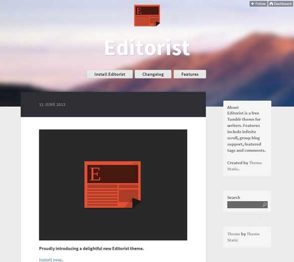 editorist is free tumblr theme for writing purposes design of the theme is fully responsive and compatible with any screen of the modern devices