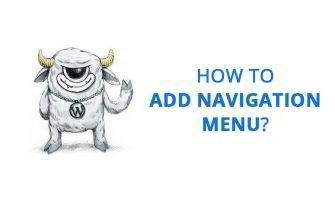 How to Add More Navigation Menus to Your WordPress Theme