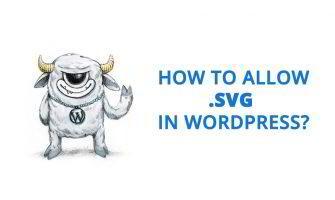 How to Allow SVG format in WordPress Media Uploader