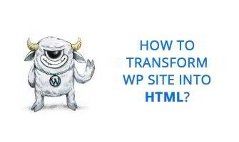 So WordPress, Much Static: Generate Static HTML from Your WP Site In Minutes