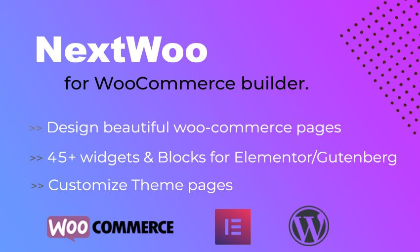 NextWoo - WooCommerce and Theme Templates Builder for Elementor / Gutenberg №104871