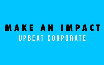 Make an Impact Stock Music
