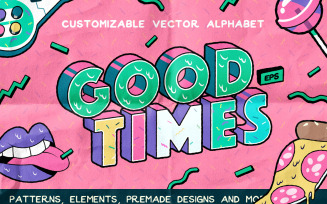 Good Times Alphabet & Graphic Pack