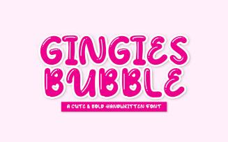 Gingies Bubble - Handwritten Font