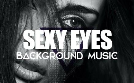 Sexy Eyes Stock Music