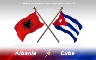 Albania versus Cuba Two Countries Flags