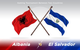Albania versus El Salvador Two Countries Flags