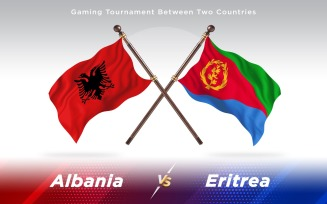 Albania versus Eritrea Two Countries Flags