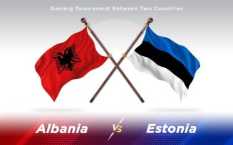 Albania versus Estonia Two Countries Flags