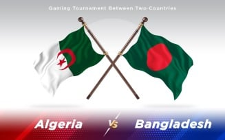 Algeria versus Bangladesh Two Countries Flags