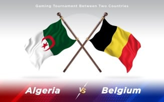 Algeria versus Belgium Two Countries Flags