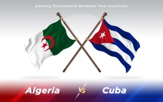 Algeria versus Cuba Two Countries Flags