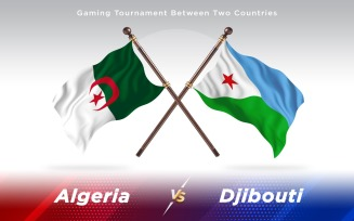 Algeria versus Djibouti Two Countries Flags