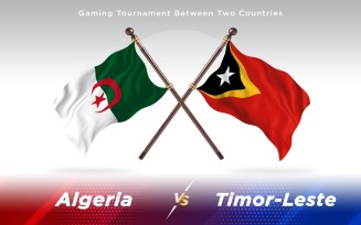 Algeria versus Timor-Leste Two Countries Flags