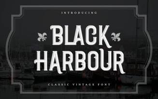 Black Harbour | Classic Vintage Font
