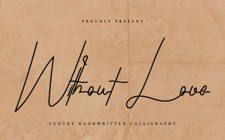 Without Love Signature Font