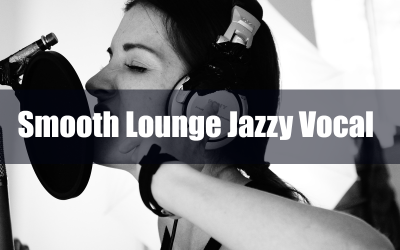 Smooth Lounge Jazzy Vocal Stock Music