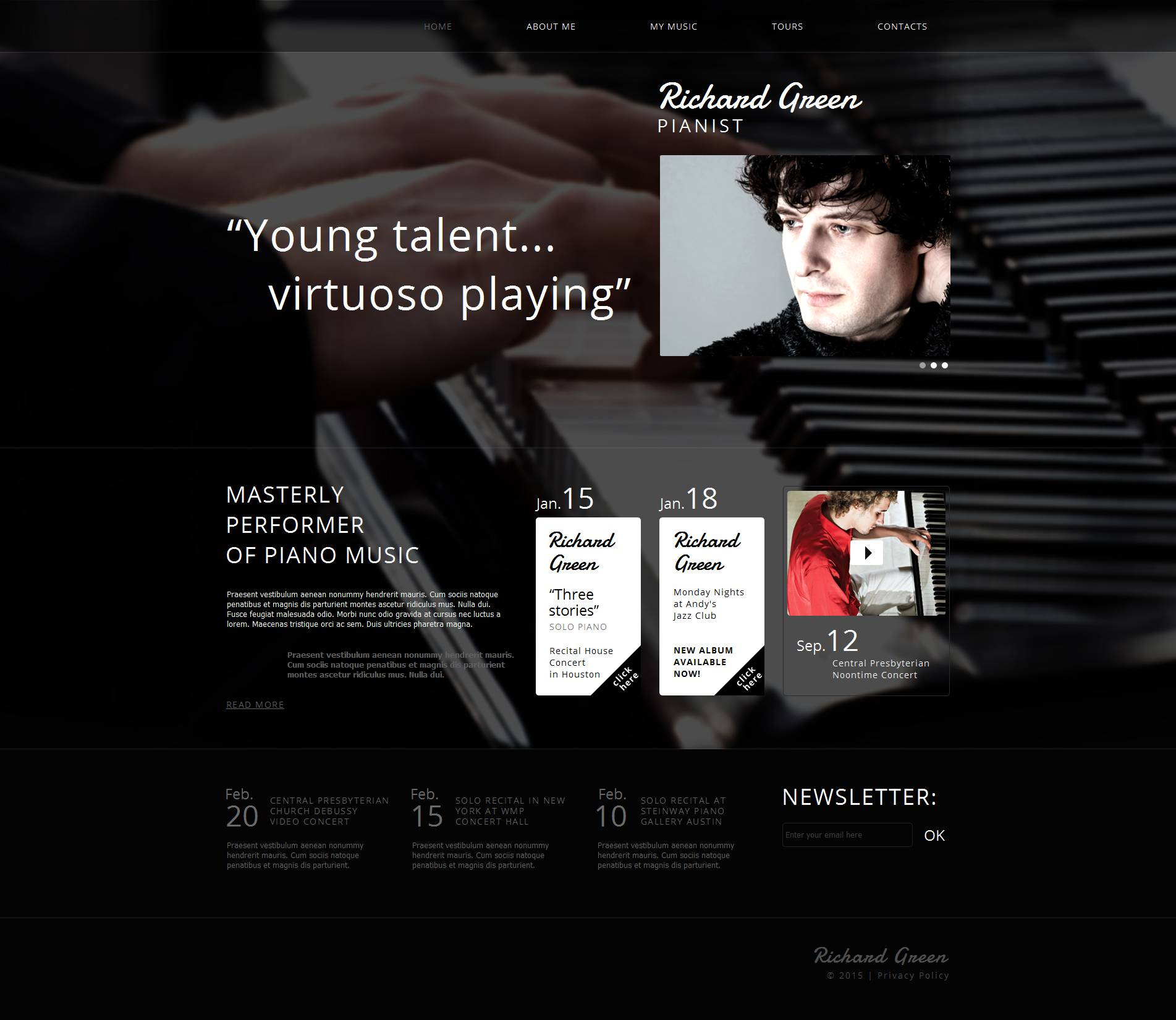 The Richard Green Pianist Moto CMS HTML Design 53214, one of the best Moto CMS HTML templates of its kind (personal pages), also known as Richard Green pianist Moto CMS HTML template, site Moto CMS HTML template, bio Moto CMS HTML template, biograpthy Moto CMS HTML template, resume Moto CMS HTML template, album Moto CMS HTML template, repertoire Moto CMS HTML template, schedule Moto CMS HTML template, personal page Moto CMS HTML template, about and related with Richard Green pianist, site, bio, biograpthy, resume, album, repertoire, schedule, personal page, about, etc.