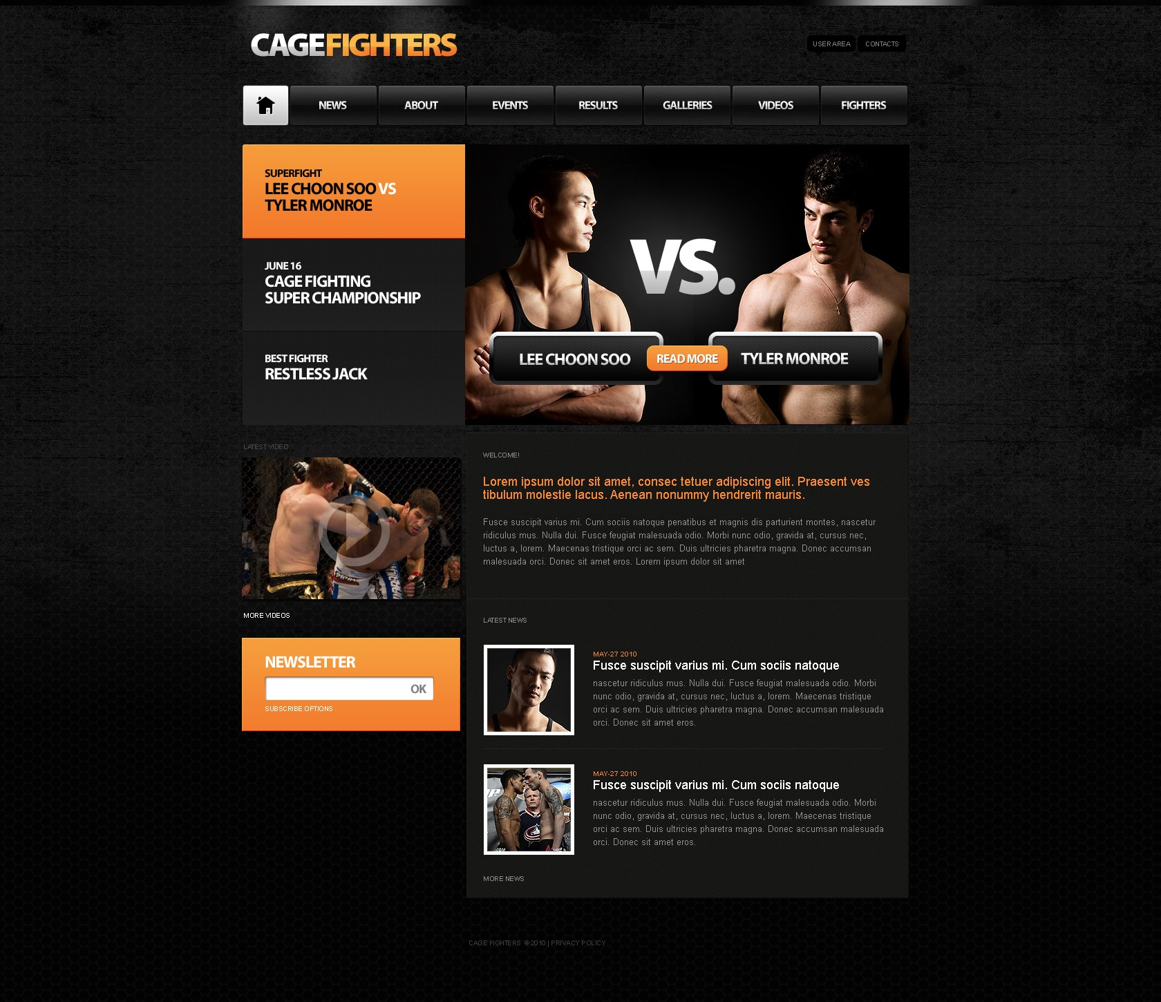 The Cage Fighting PSD Design 54190, one of the best PSD templates of its kind (sport, flash 8, wide), also known as cage fighting PSD template, video PSD template, tickers PSD template, photos PSD template, champions PSD template, championship PSD template, sport and related with cage fighting, video, tickers, photos, champions, championship, sport, etc.