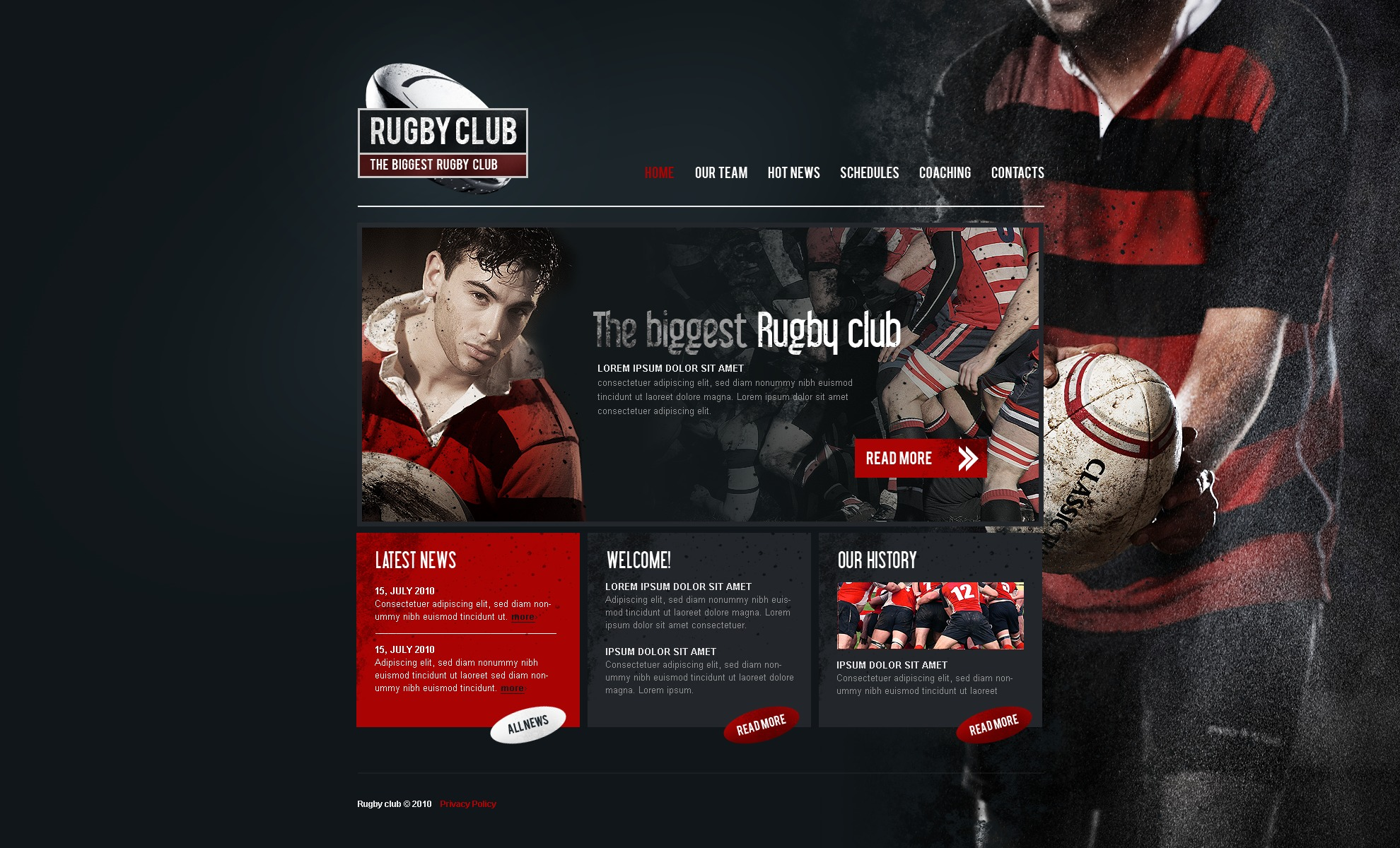 The Rugby Club PSD Design 54192, one of the best PSD templates of its kind (sport, wide), also known as rugby club PSD template, sport PSD template, game PSD template, news PSD template, team PSD template, league PSD template, score PSD template, championship PSD template, season PSD template, result PSD template, player PSD template, programs PSD template, photos PSD template, contacts PSD template, series PSD template, training PSD template, search PSD template, go PSD template, flash PSD template, tickets PSD template, info PSD template, video PSD template, latest sports PSD template, activities PSD template, action clubbing PSD template, team PSD template, group PSD template, people PSD template, newsflash company PSD template, forum PSD template, red PSD template, data PSD template, date and related with rugby club, sport, game, news, team, league, score, championship, season, result, player, programs, photos, contacts, series, training, search, go, flash, tickets, info, video, latest sports, activities, action clubbing, team, group, people, newsflash company, forum, red, data, date, etc.