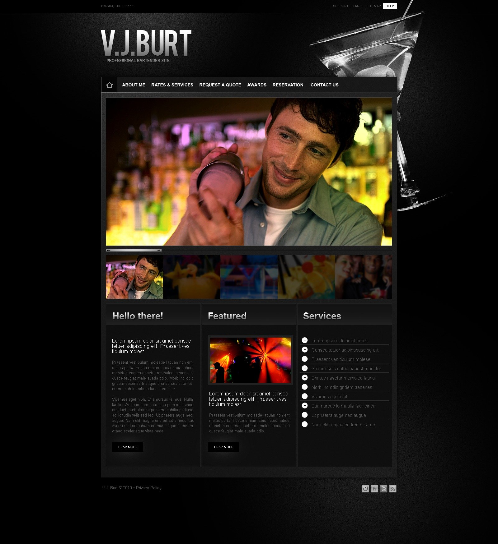 The V.J. Burt Professional PSD Design 54355, one of the best PSD templates of its kind (food & drink, personal pages, cafe and restaurant, most popular, flash 8, wide, black), also known as V.J. Burt professional PSD template, bartender PSD template, site PSD template, cocktail PSD template, party PSD template, personal page PSD template, awards club PSD template, night and related with V.J. Burt professional, bartender, site, cocktail, party, personal page, awards club, night, etc.