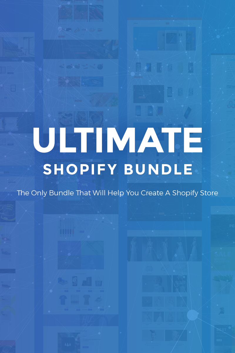 """""""Ultimate - 30 Shopify Themes"""" 响应式Bundle #69905"""
