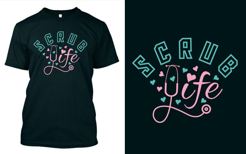 Scrub Life - T-shirt Design