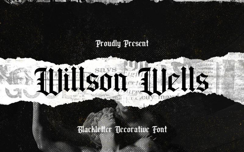Wilson Wells - Fuente decorativa Blackletter
