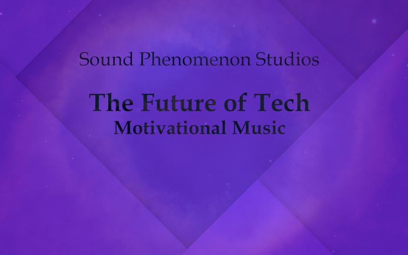 Teknolojinin Geleceği - İyimser Motivasyon - Ses Parçası