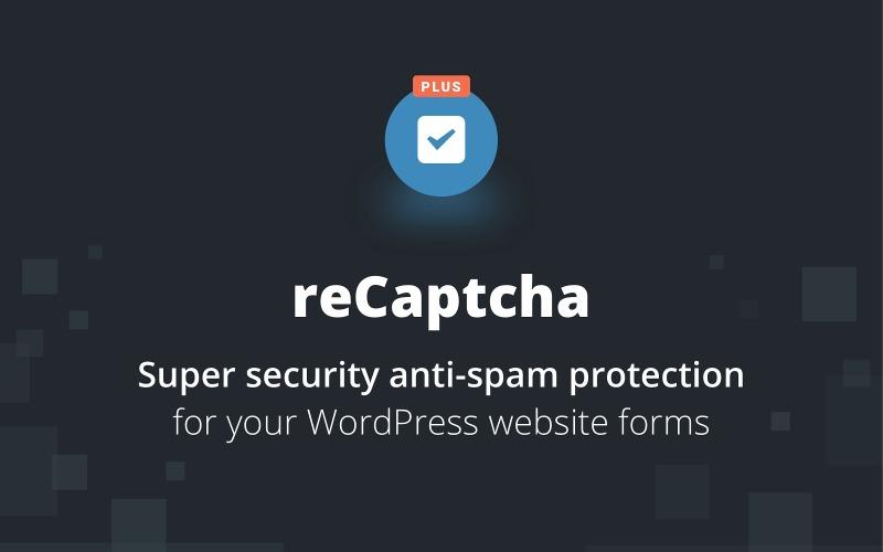reCaptcha Plus WordPress Plugin