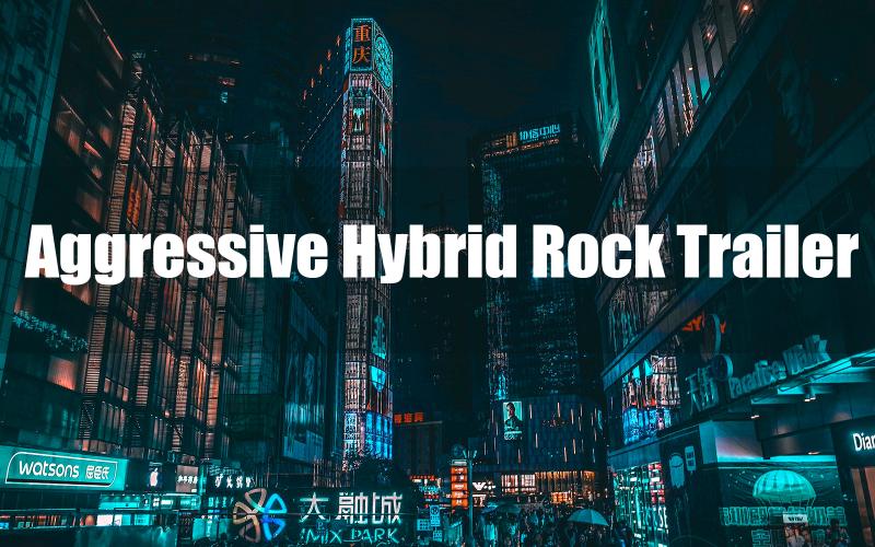 Aggressive Hybrid Rock Trailer Stock Music
