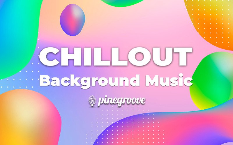 Lush Vibes - Chillout Stock Music