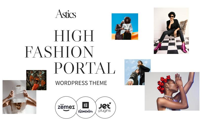 Astics - High Fashion Portal WordPress Theme
