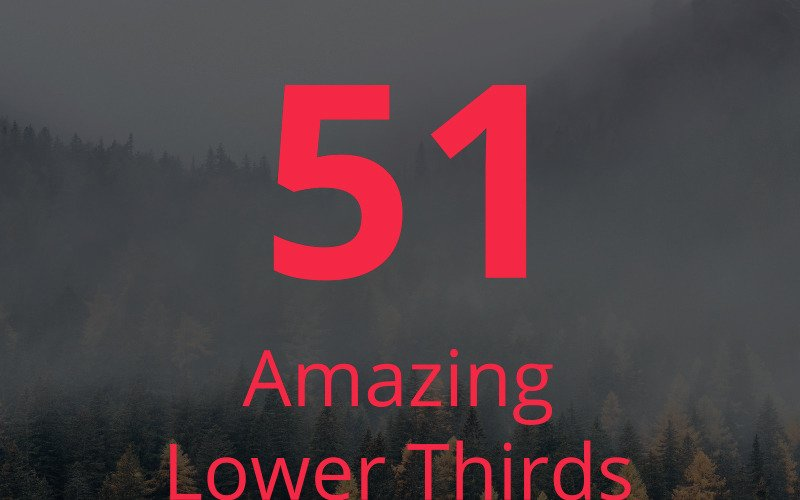 51 Amazing Lower Thirds After Effects Intro