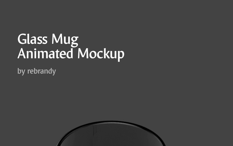 New Glass Mug Animated Product Mockup