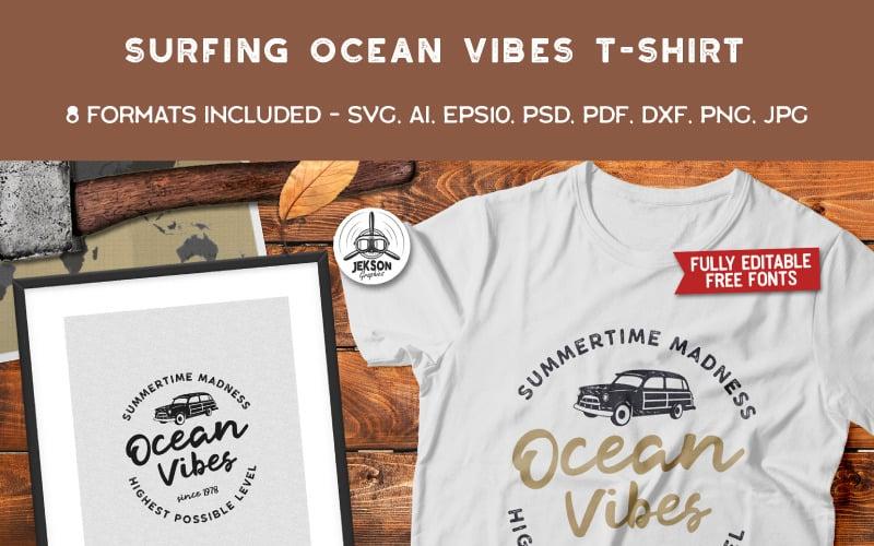 Ocean Vibes, Surfing - Дизайн футболки