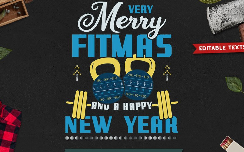 Merry Fitmas and Happy New Year - T-shirt Design
