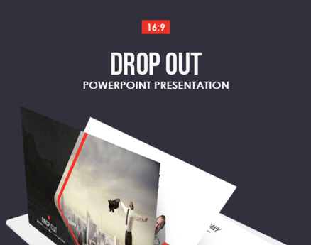 Drop Out PowerPoint Template