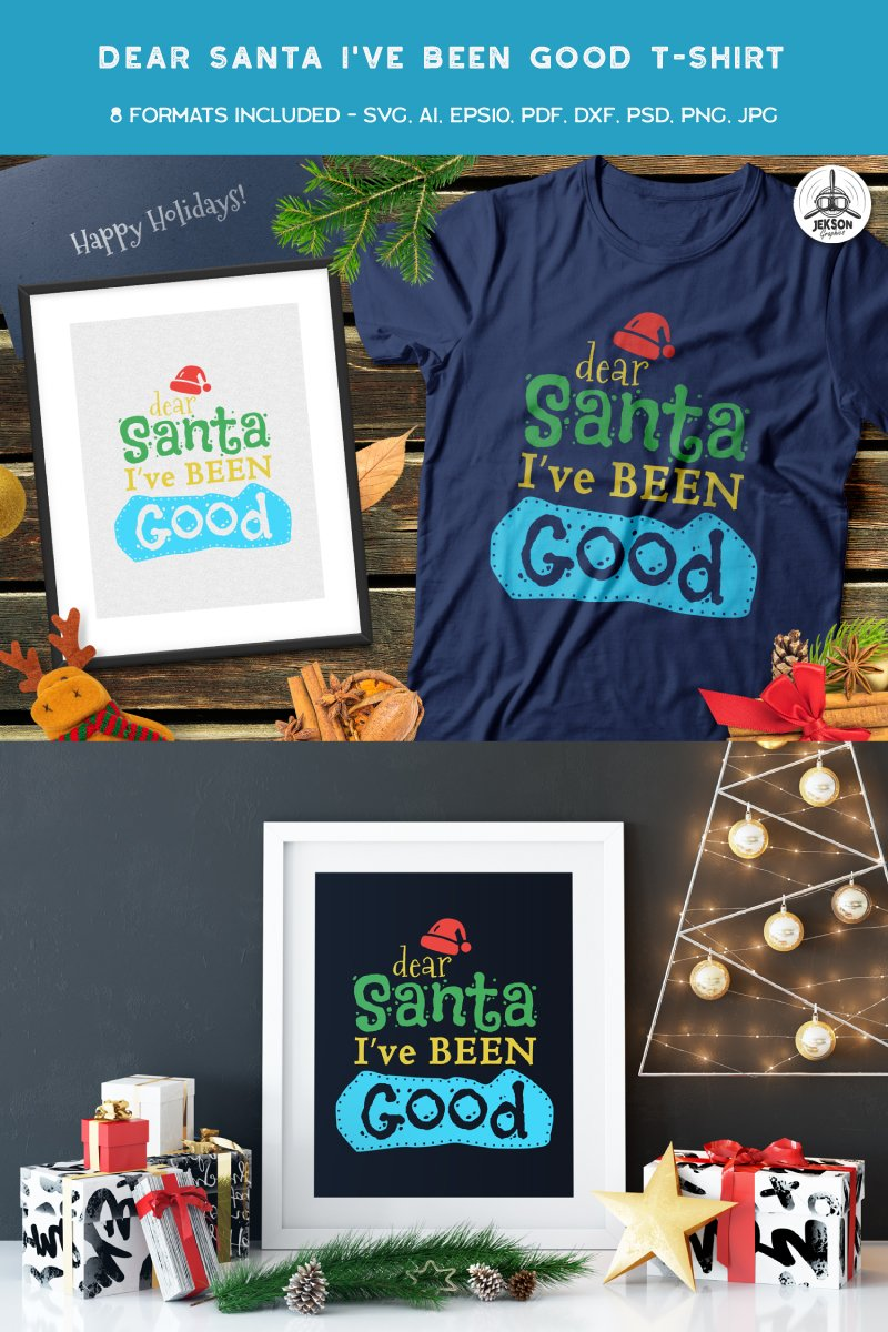 """Dear Santa I've Been Good"" T-shirt №88853"