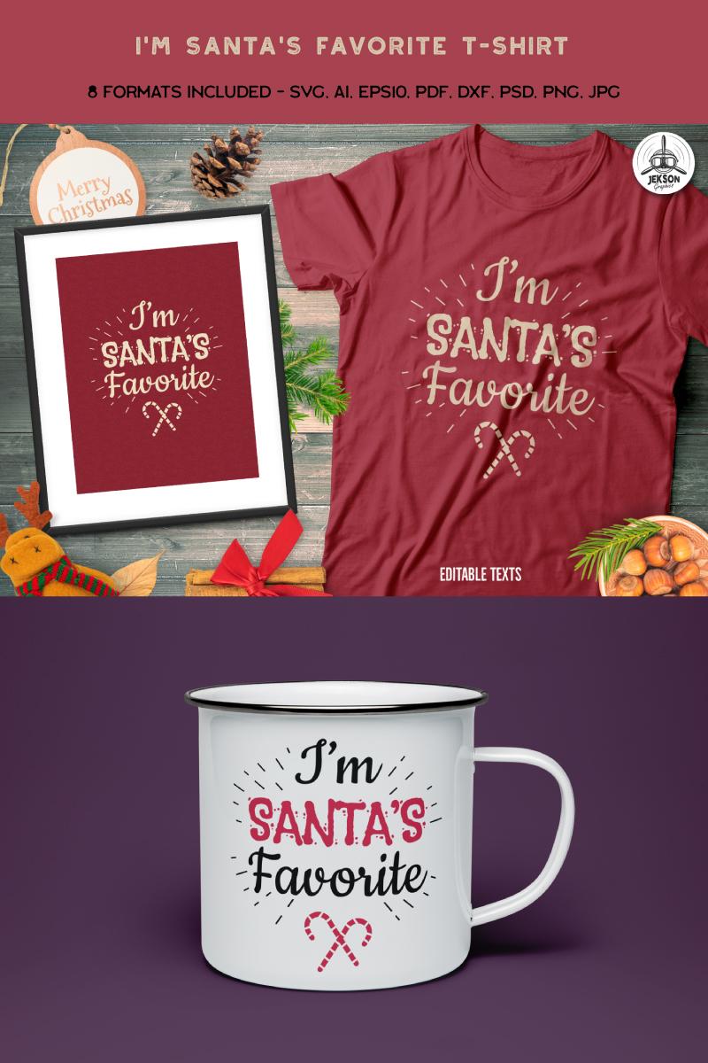 """""""I'm Santa's Favorite"""" T-shirt №88851"""
