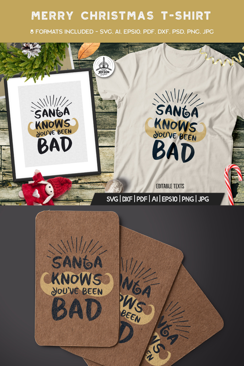 Santa Knows You've Been Bad T-shirt 88858